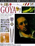 Goya (Eyewitness Guides) (French Edition) (0751361488) by Wright, Patricia