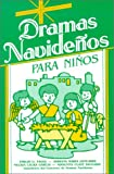 img - for Dramas Navidenos Para Ninos (Spanish Edition) book / textbook / text book