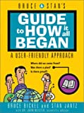img - for Bruce and Stan's Guide to How It All Began book / textbook / text book