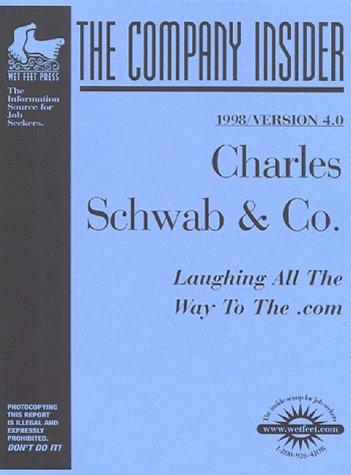 charles-schwab-1999-version-51-the-company-insider