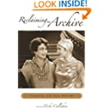 Reclaiming the Archive: Feminism and Film History (Contemporary Approaches to Film and Media Series)