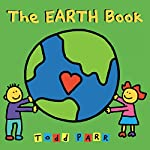 The EARTH Book | Todd Parr