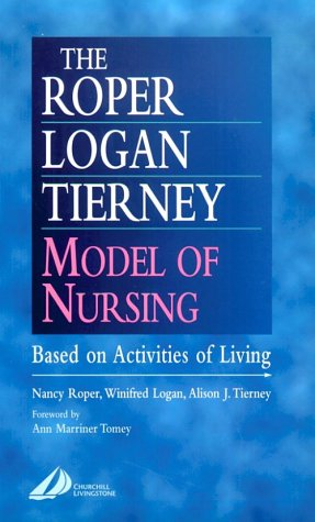 roper logan tierney model of nursing essay Free essay: introduction over the past 30 years nursing has evolved from a task- oriented to a logical and systematic approach to care, using.