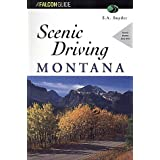 Scenic Driving Montana (Scenic Driving Series)