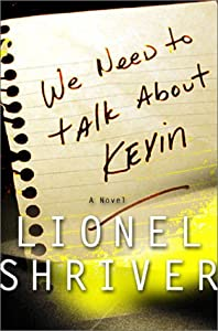 "Cover of ""We Need to Talk About Kevin: A ..."