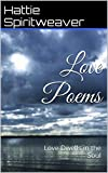 img - for Love Poems: Love Dwells in the Soul book / textbook / text book