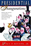 Presidential Inaugurations (015100546X) by Paul F. Boller Jr.