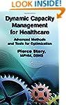 Dynamic Capacity Management for Healt...