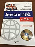 img - for Aprenda El Ingles En 30 Dias / Learn English in 30 Days (Spanish Edition) by Evelyn Mayer (2006-06-30) book / textbook / text book