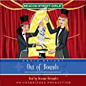 Out of Bounds: Beacon Street Girls #4 (       UNABRIDGED) by Annie Bryant