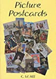 Picture Postcards (Shire Book) C.W. Hill