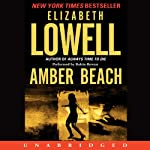 Amber Beach (       UNABRIDGED) by Elizabeth Lowell Narrated by Robin Rowan