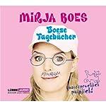 Boese Tagebücher: Unaussprechlich peinlich | Mirja Boes