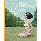 Into the Nature: Of Creatures and Wilderness ~ Robert Klanten