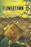 Flowertown - S.G. Redling