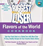 The Biggest Loser Flavors of the Worl...