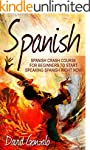 Spanish: Spanish Crash Course For Beg...