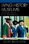 Living History Museums: Undoing Histo...