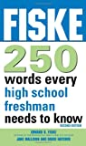 img - for Fiske 250 Words Every High School Freshman Needs to Know, 2E book / textbook / text book