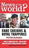 News of the World?: Fake Sheikhs and Royal Trappings Peter Burden