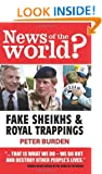 News of the World?: Fake Sheikhs and Royal Trappings