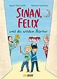 Sinan, Felix und die wilden W�rter