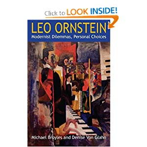 Download book Leo Ornstein: Modernist Dilemmas, Personal Choices