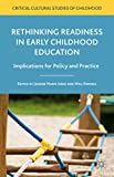 img - for Rethinking Readiness in Early Childhood Education: Implications for Policy and Practice (Critical Cultural Studies of Childhood) book / textbook / text book