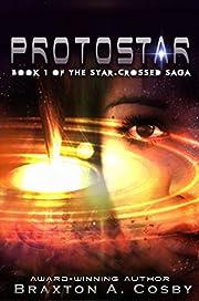 Protostar (The Star-Crossed Saga)