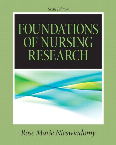 Foundations in Nursing Research (6th Edition)...