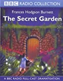 The Secret Garden: A BBC Radio Full-cast Dramatisation (BBC Young Collection)