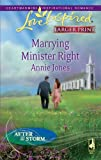 Marrying Minister Right (Love Inspired Larger Print) (0373814208) by Jones, Annie