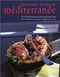 echange, troc Olivier Baussan, Jean-Marie Meulien - Savoureuses recettes de méditerranée
