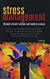 Umesh Sharma Stress Management Through Ancient and Modern Science