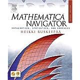 Mathematica Navigator, Second Edition: Mathematics, Statistics, and Graphics ~ Heikki Ruskeep��