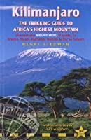 Kilimanjaro: The Trekking Guide to Africa's Highest Mountain