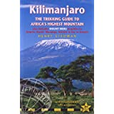 Kilimanjaro - a trekking guide to Africa's highest mountain, 3rd: (includes Mt Meru and city guides to Nairobi, Dar es Salaam,  Arusha, Moshi and Marangu)by Henry Stedman