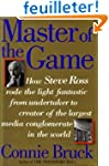 Master of the Game: Steve Ross and th...