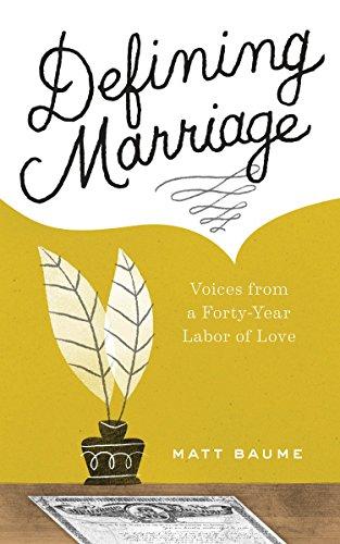 defining-marriage-voices-from-a-forty-year-labor-of-love-english-edition