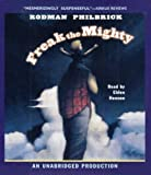By Rodman Philbrick: Freak the Mighty [Audiobook]