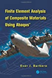img - for Finite Element Analysis of Composite Materials using Abaqus(TM) book / textbook / text book