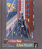 I See You, I See Myself: The Young Life of Jacob Lawrence