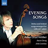 Julian Lloyd Webber Delius / Ireland: Evening Songs (Naxos: 8.572902)