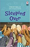 Sleeping Over (037389516X) by Stacey Ballis