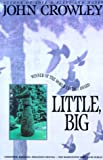 Little, Big (0553373978) by John Crowley