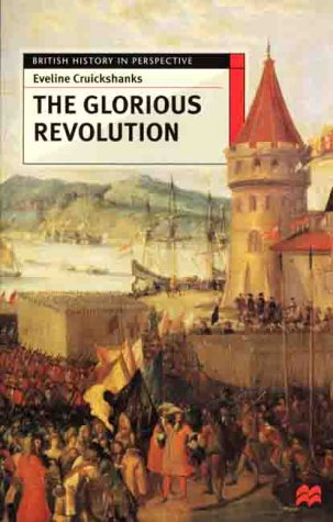 The Glorious Revolution (British History in Perspective (Paperback St. Martins))