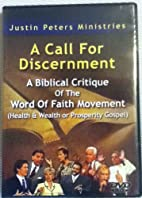 A Call for Discernment: A Biblical Critique…