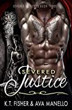 img - for Severed Justice (Severed MC Book 3) book / textbook / text book