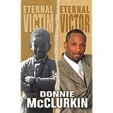 Eternal Victim, Eternal Victor ~ Donnie McClurkin
