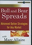 Bull and Bear Spreads: Advanced Option Strategies for Any Market with Marc Allaire